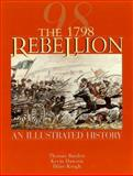 The 1798 Rebellion : An Illustrated History, Bartlett, Thomas, 1570982554