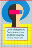 Law Enforcement, Communication, and Community, , 1588112551
