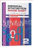 Medical Statistics Made Easy, Harris, M. and Taylor, G., 1904842550