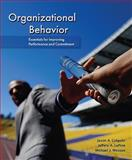 Organizational Behavior : Essentials for Improving Performance and Commitment, LePine, Jeffery A. and Wesson, Michael J., 0078112559