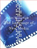 The Language of New Media, Manovich, Lev, 0262632551