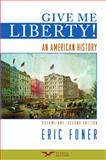 Give Me Liberty! : An American History, Foner, Eric, 0393932559