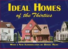 Ideal Homes of the Thirties, Ideal Homes, 0486472558
