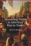 Dissenting Voices in America's Rise to Power, Mayers, David, 0521872553