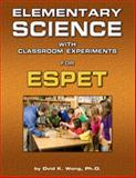Elementary Science ESPET Teacher's Edition, Wong, Ovid, 0791532550