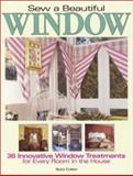 Sew a Beautiful Window, Sally Cowan, 0873492552