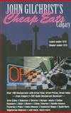 Cheap Eats Calgary, John Gilchrist, 0889952558