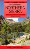 Best Short Hikes in California's North Sierra, Karen Whitehill and Terry Whitehill, 0898862558