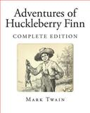 Adventures of Huckleberry Finn, Mark Twain, 1492142557