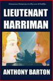 Lieutenant Harriman, Anthony Barton, 1492762555