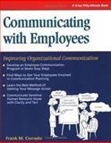 Communicating with Employees : Improving Organizational Communication, Frank Corrado, 1560522550