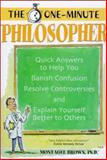 The One-Minute Philosopher, Brown, Montague, 1928832555