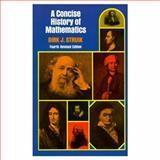 Concise History of Mathematics, Struik, Dirk J., 0486602559