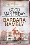 Good Man Friday, Barbara Hambly, 0727882554