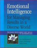 Emotional Intelligence for Managing Results in a Diverse World, Lee Gardenswartz and Jorge Cherbosque, 0891062556