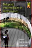 Mapping Intermediality in Performance, , 9089642552