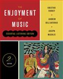 The Enjoyment of Music : Essential Listening Edition, Forney, Kristine and Dell'Antonio, Andrew, 0393912558