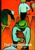 Post-Impressionism, Bernard Denvir, 0500202559