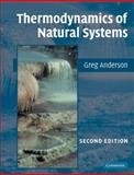 Thermodynamics of Natural Systems, Anderson, G. M., 0521612551