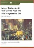 Major Problems in the Gilded Age and the Progressive Era : Documents and Essays, Fink, Leon and Paterson, Thomas, 0618042555