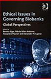 Ethical Issues in Governing Biobanks : Global Perspectives, Elger, Bernice, 0754672557