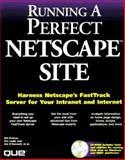 Running a Perfect Internet Site, Que Development Group Staff, 078970255X