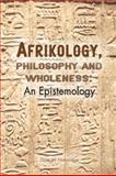 Epistemology, Philosophy and Wholeness, W. Nabudere, 0798302550