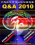 FRONTRUNNERS® 2010 Q&A REVIEW for the Internal Medicine Boards : 1300 Practice Questions and Answers to Prepare You for the ABIM Certification and Recertification Examinations, Mittman, Bradley, 0979192552