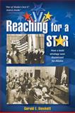 Reaching for a Star, Gerald E. Bowkett, 0980082552