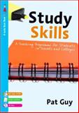 Study Skills : A Teaching Programme for Students in Schools and Colleges, Guy, Pat, 1412922550