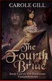 The Fourth Bride, Carole Gill, 1494962551