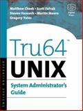 Tru64 UNIX System Administrator's Guide 9781555582555