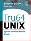 Tru64 UNIX System Administrator's Guide, Cheek, Matthew and Fafrak, Scott M., 1555582559