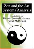 Zen and the Art of Systems Analysis, Patrick McDermott, 0595652557