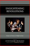 Enlightening Revolutions : Essays in Honor of Ralph Lerner, , 073912255X