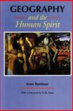 Geography and the Human Spirit, Buttimer, Anne, 0801872553