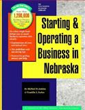 Starting and Operating a Business in Nebraska, Jenkins, Michael D. and Forbes, Franklin S., 155571255X