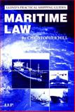 Maritime Law, Hill, Christopher, 1843112558