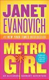Metro Girl, Janet Evanovich, 006223255X
