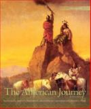 The American Journey Vol. 1 : A History of the United States, Volume 1, Goldfield, David and Abbott, Carl E., 0136032559