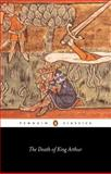 The Death of King Arthur, Anonymous, 0140442553