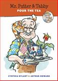 Mr. Putter and Tabby Pour the Tea, Cynthia Rylant, 0152562559