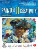 Painter 11 Creativity : Digital Artist's Handbook, Sutton, Jeremy, 0240812557