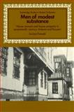 Men of Modest Substance : House Owners and House Property in Seventeenth-Century Ankara and Kayseri, Faroqhi, Suraiya, 0521522552