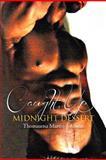 Caught up Midnight Dessert, Thomasena Martin-Johnson, 1477112553