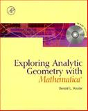 Exploring Analytical Geometry with Mathematica, Vossler, Donald L., 0127282556