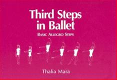 Third Steps in Ballet, Thalia Mara, 091662255X