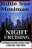 Night Cruising, Billie Mosiman, 1469972557