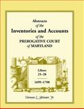 Abstracts of the Inventories and Accounts of the Prerogative Court of Maryland,, Vernon L. Skinner, 1585492558