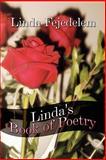 Linda's Book of Poetry, Linda Fejedelem, 1604742550